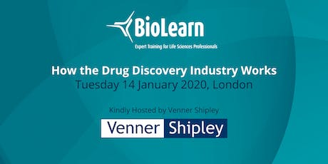 14 January 2020 - How the Drug Discovery Industry Works - London tickets