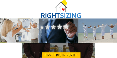 First time in Perth - New Property Concierge Services for 'Rightsizing'! tickets