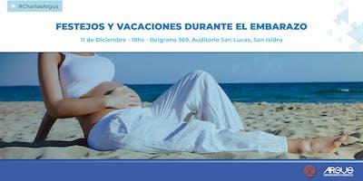 Ciclo de Encuentros ARGUS - Festejos y vacaciones durante el Embarazo