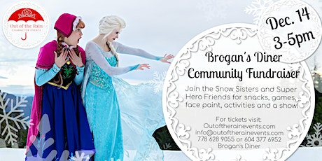 Snow Sisters and Hero Friends Community Fundraiser for Brogan's Diner tickets
