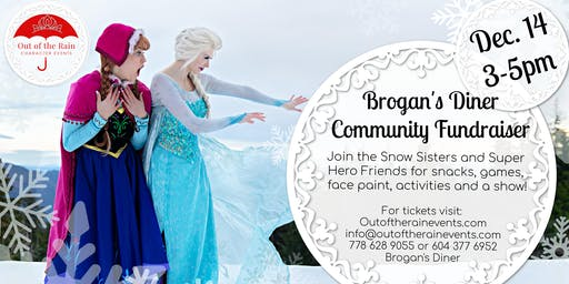 Snow Sisters and Hero Friends Community Fundraiser for Brogan's Diner