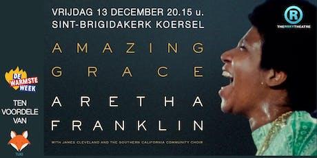 AMAZING GRACE, Aretha Franklin in concert tvv TUKI vzw (De Warmste Week) tickets