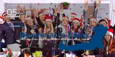 Business in Relax - 5 Dicembre biglietti