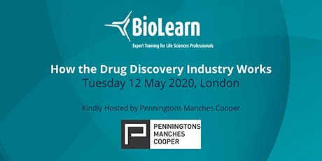 12 May 2020 - How the Drug Discovery Industry Works - London tickets