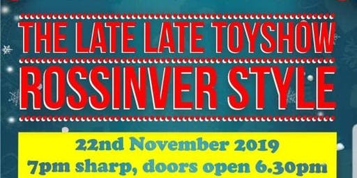 The Late Late Toyshow Rossinver Style