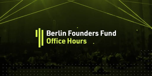 Berlin Founders Fund Office Hours