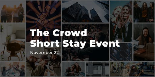 The Crowd Short Stay Event
