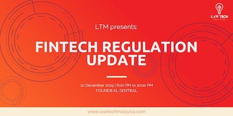 FinTech Regulation Update tickets