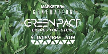 MARKETERs Generation19 - Greenpact: Brands for Future biglietti