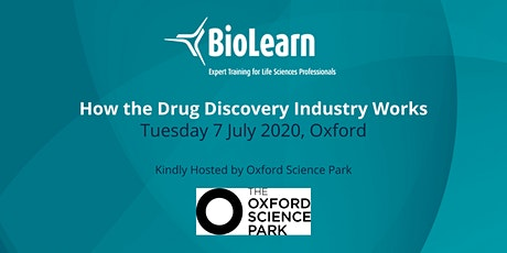 7July 2020 - How the Drug Discovery Industry Works - Oxford tickets
