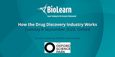 8 September 2020 - How the Drug Discovery Industry Works - Oxford tickets