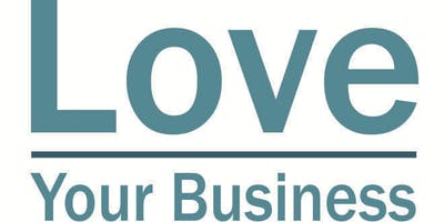 Love Your Business in April