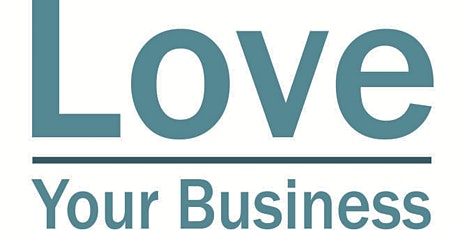 Love Your Business in April tickets