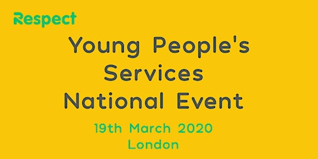 Respect Young People's Services National Event tickets