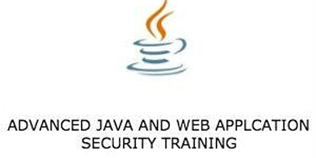 Advanced Java and Web Application Security 3 Days Virtual Live Training in Waterloo tickets