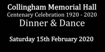 Collingham Memorial Hall Centenary Dinner & Dance