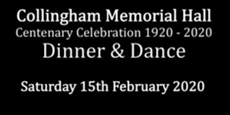Collingham Memorial Hall Centenary Dinner & Dance tickets
