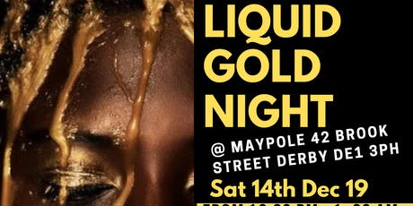 Liquid Gold Night tickets