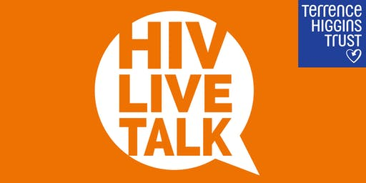HIV Live Talk:  Quality of Life for people living with HIV