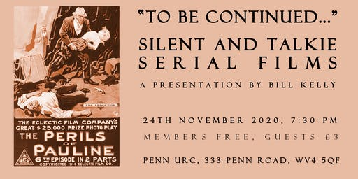 To Be Continued: Silent and Talkie Serial Films