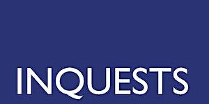 Inquests and Public Inquiries