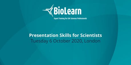 6 October 2020 - Presentation Skills for Scientists - London tickets
