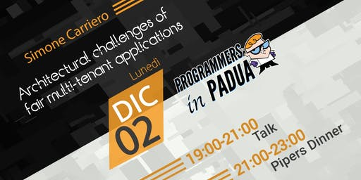 Architectural challenges of fair multi-tenant applications - Programmers in Padua