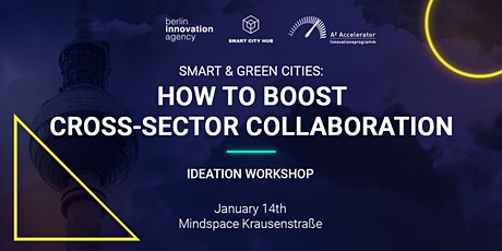 Smart & Green Cities: How to boost Cross-Sector Collaboration tickets