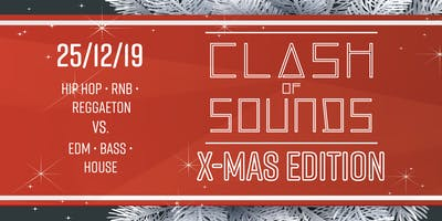 Clash of Sounds  ---  Xmas Edition  ---  Tag 1