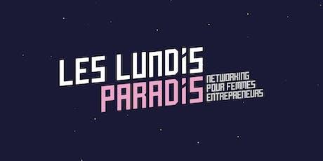 Lundis Paradis #30 : networking pour Femmes Entrepreneures billets