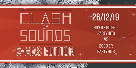 Clash of Sounds  ---  Xmas Edition  ---  Tag 2 Tickets