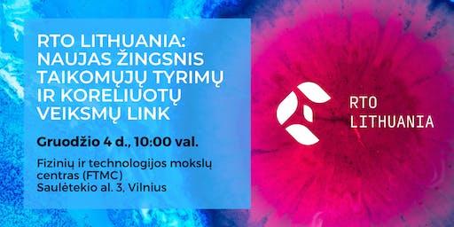 RTO Lithuania: Naujas žingsnis taikomųjų tyrimų ir koreliuotų veiksmų link