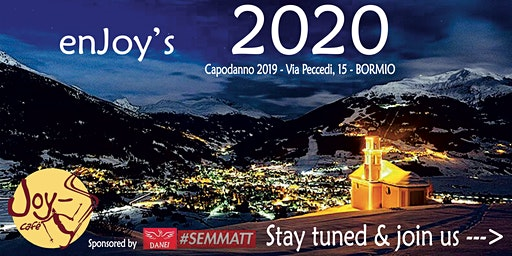 New Year's Eve - enJOY'S 2020 Bormio!
