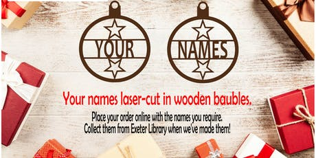 FabLab Exeter: Personalised Christmas laser-cut Baubles tickets