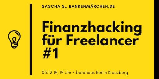 Finanzhacking für Freelancer #1