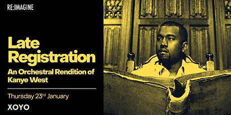 Late Registration - An Orchestral Rendition of Kanye West tickets