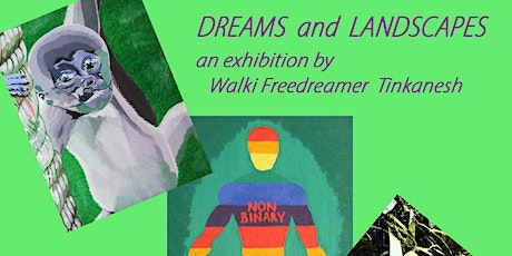 Dreams and Landscapes Private View tickets