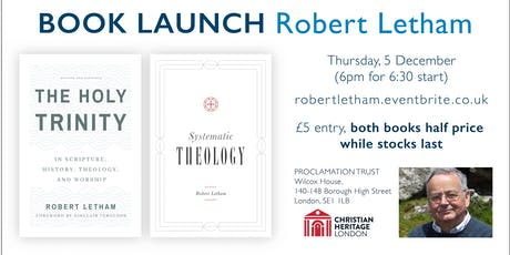 Book launch: The Holy Trinity and Systematic Theology by Robert Letham tickets