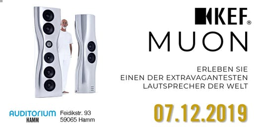 Exklusiv im AUDITORIUM Hamm: KEF Muon - Einer der extravagantesten Lautsprecher der Welt
