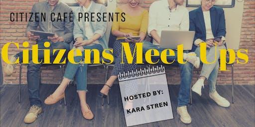 Citizen  Meet-Ups by Kara Stern