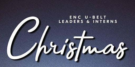 ENC Ubelt Leaders and Interns Christmas Party