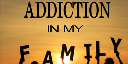 Addiction in My Family