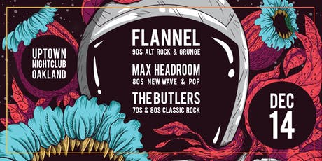 70s / 80s / 90s Show with Flannel, Max Headroom and The Butlers tickets