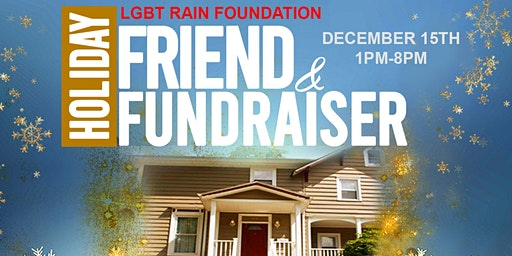 LGBT RAIN Foundation Holiday Friend & Fundraiser!