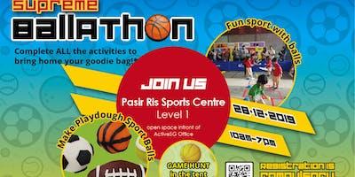 Supreme Ball-athon @ Pasir Ris ActiveSG