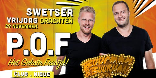P.O.F Ft Buurman & Buurman Show