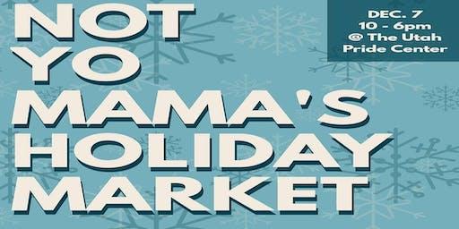 Not You Mama's Holiday Market