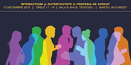 Interacțiuni și autenticitate în profesia de avocat tickets