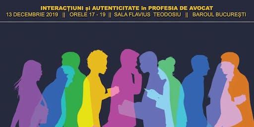 Interacțiuni și autenticitate în profesia de avocat
