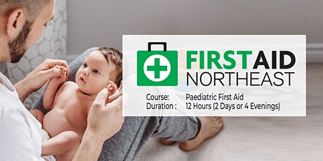 Paediatric First Aid – 12 Hours (2 Days or 4 Evenings) tickets